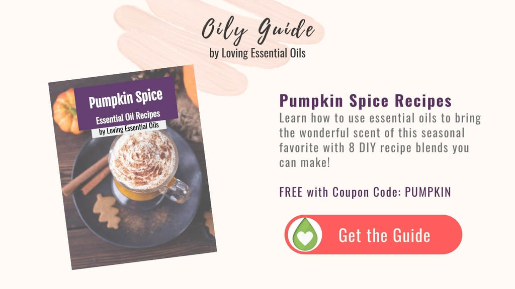 Pumpkin Spice Essential Oil Blend Recipes Guide by Loving Essential Oils