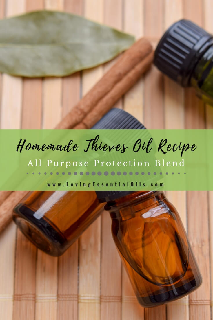 Thieves Oil Recipe - All Purpose Protection Blend by Loving Essential Oils