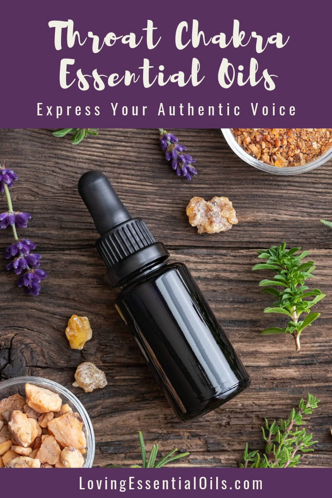 Throat Chakra Essential Oils - Express Your Authentic Voice by Loving Essential Oils