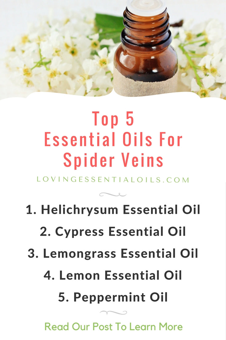 Essential Oils For Spider Veins - DIY Massage Oil Recipe