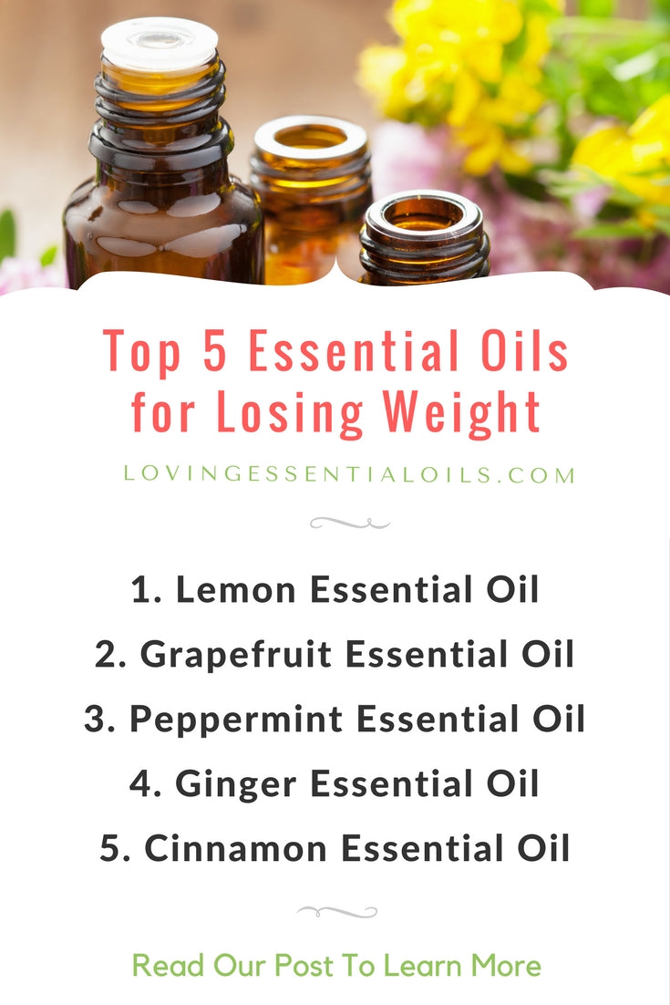 Top 5 Essential Oils for Losing Weight