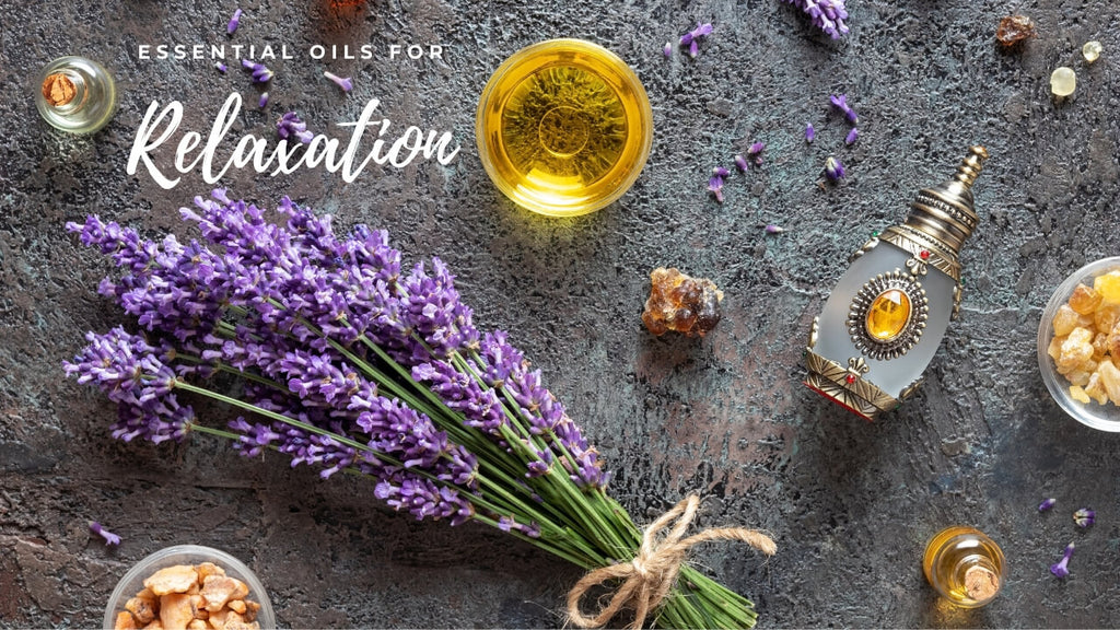 Using Essential Oils for Relaxation and Stress