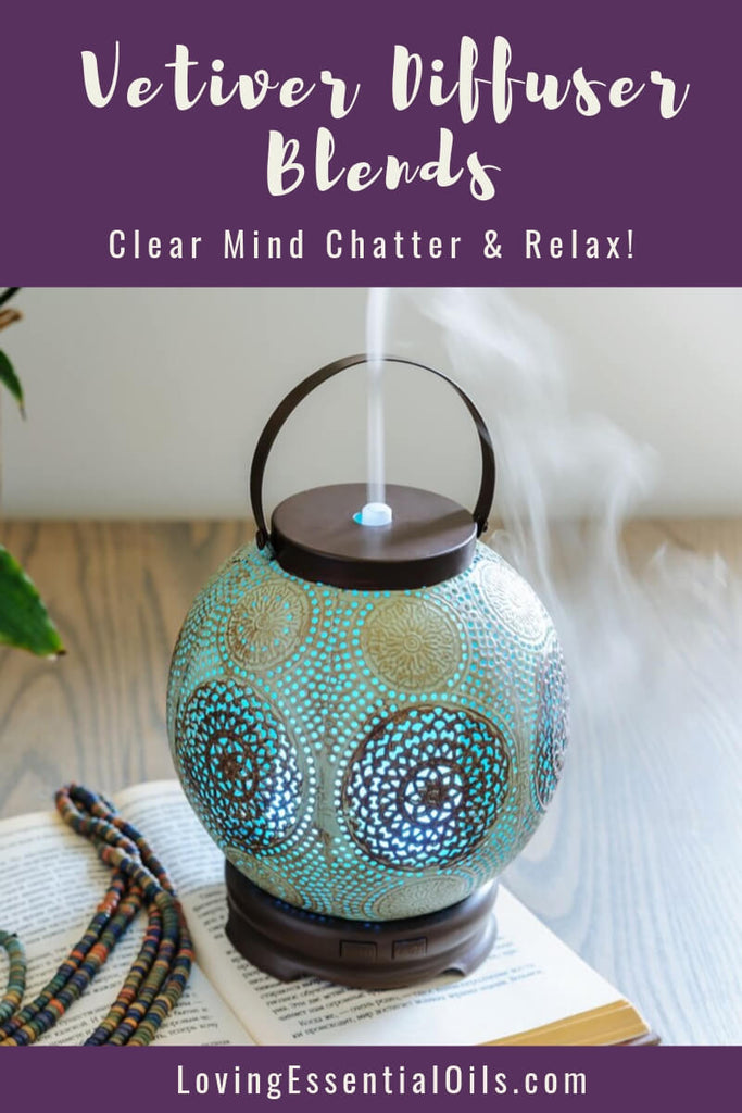 Vetiver Diffuser Blends - Clear Mind Chatter & Relax! by Loving Essential Oils