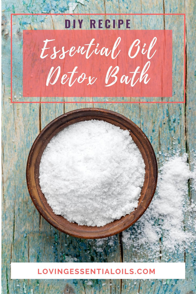 Aromatherapy Detox Bath Recipe by Loving Essential Oils