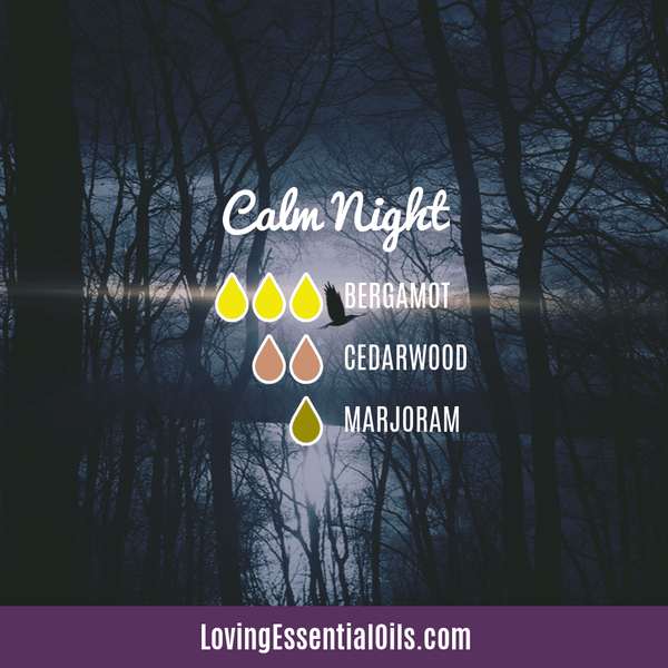 Bedtime Diffuser Blends - Calm Night by Loving Essential Oils with Bergamot, cedarwood, and sweet marjoram