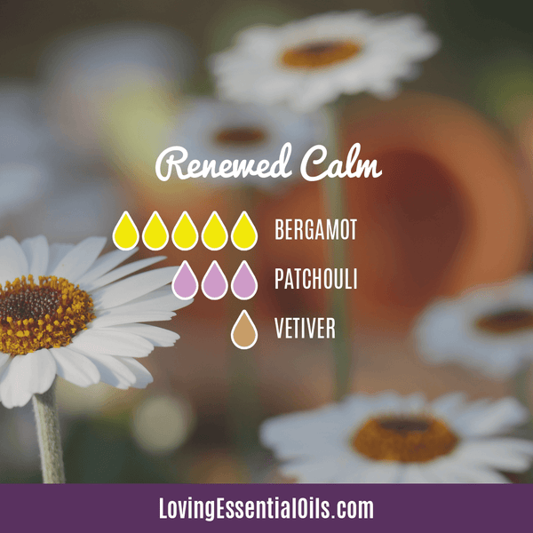 Calm Diffuser Recipes for Anxiety Relief by Loving Essential Oils - Renewed Calm Blend with Bergamot, Patchouli, and Vetiver
