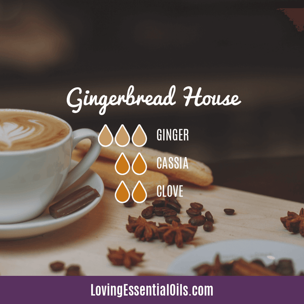 Cassia Essential Oil Uses, Benefits & Recipes - EO Spotlight by Loving Essential Oils | Cassia Diffuser Blends Gingerbread house with ginger, cassia, and clove