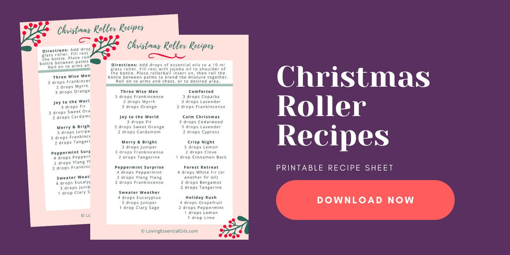 Christmas Roller Recipes by Loving Essential Oils with free printable cheat sheet