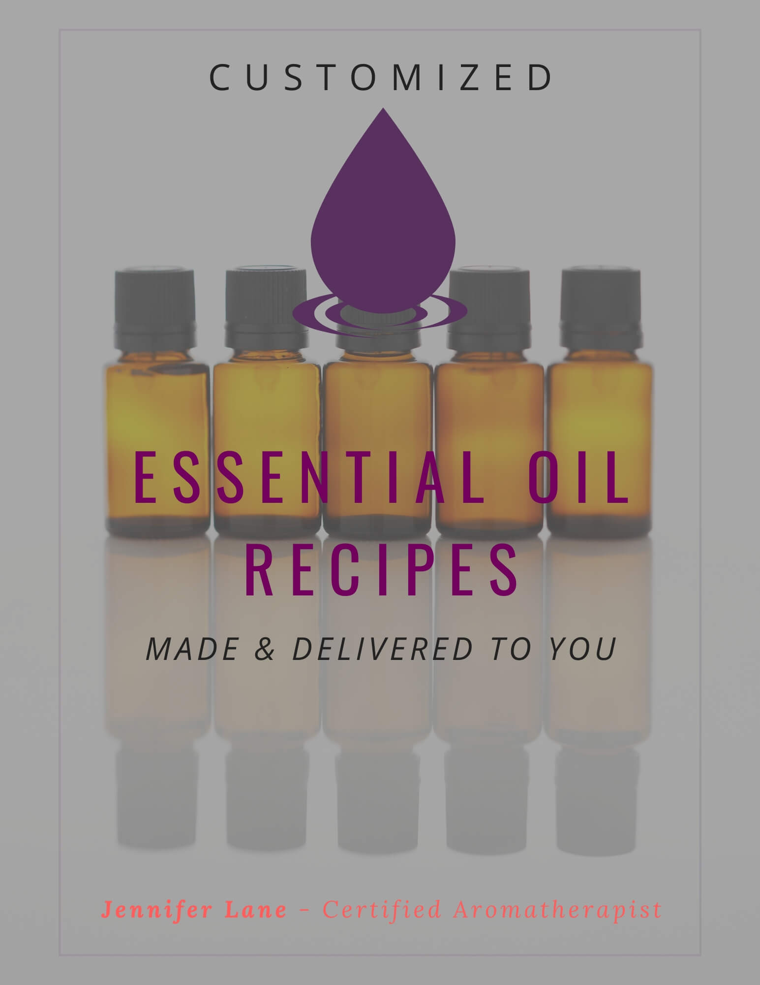 Custom Essential Oil Blends and Recipes Made for You