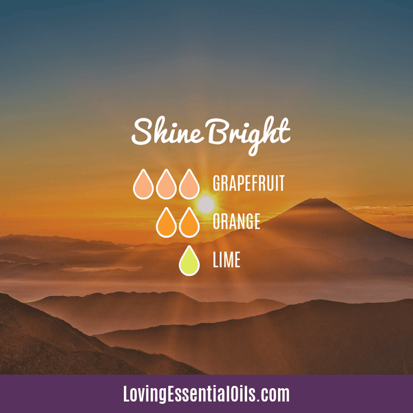 Essential Oil Diffuser Blends For Monday - Shine Bright by Loving Essential Oils