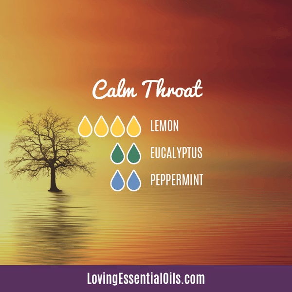 Diffuser Blends for Sore Throat - Calm Throat by Loving Essential Oils