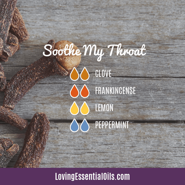 Diffuser Blends for Sore Throat - Soothe My Throat by Loving Essential Oils