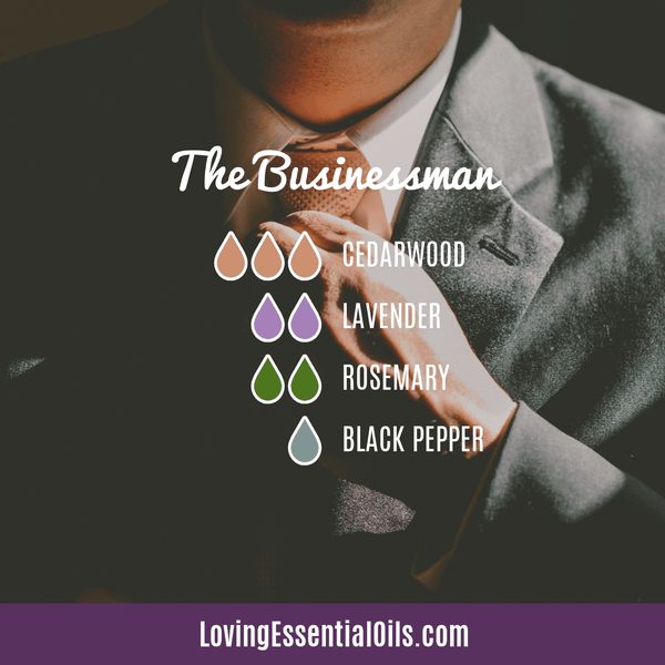 Diffuser Recipes for Men - The Businessman by Loving Essential Oils with cedarwood, lavender, rosemary, and black pepper