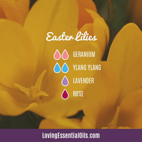6 Egg-citing Easter Diffuser Blends To Enjoy by Loving Essential Oils | Easter Lilies diffuser blend with geranium, ylang ylang, lavender, and rose essential oil