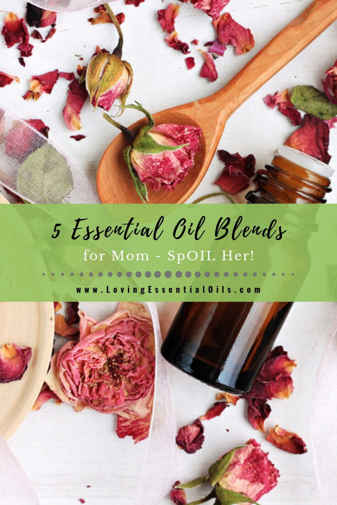 DIY Essential Oil Lotion Blends for Mom - Aromatherapy Recipes by Loving Essential Oils