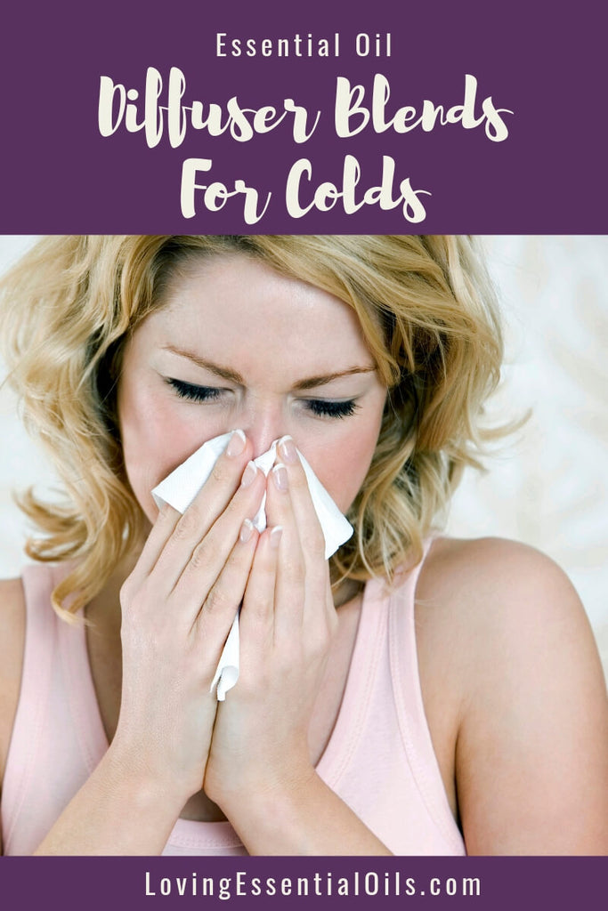 6 Diffuser Blends For Colds With Free Essential Oil Cheat Sheet