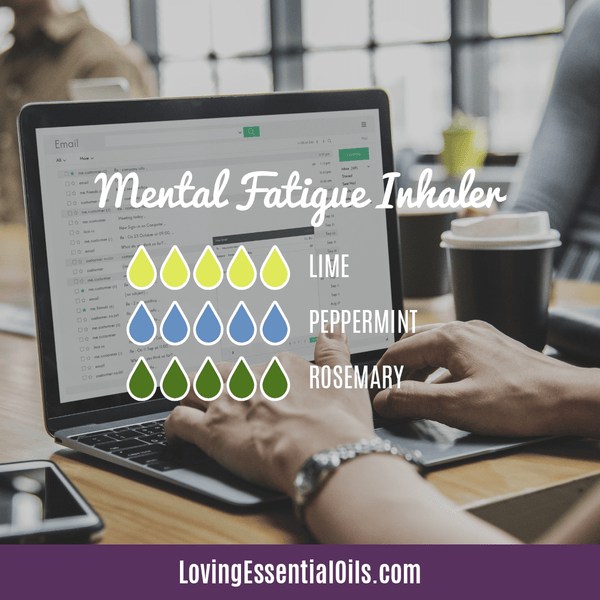 Essential Oil Recipes for Energy by Loving Essential Oils | Mental Fatigue Aromatherapy Inhaler with lime, peppermint, and rosemary