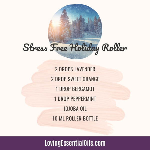 Essential Oils Christmas Blend Stress Free Holiday Roller Recipe
