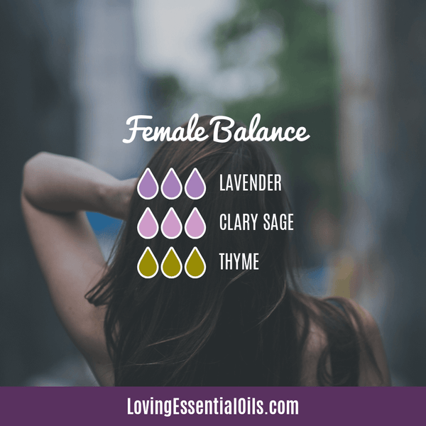 5 Essential Oils for Hormone Balance and Easy Ways to Use by Loving Essential Oils | Female Balance Diffuser Blend