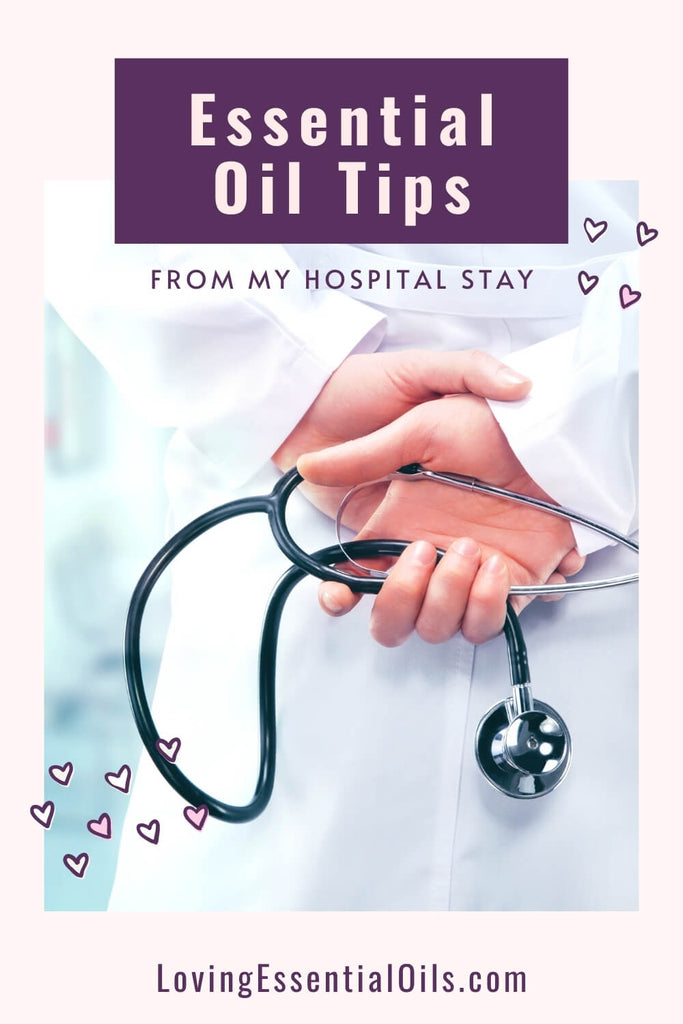 Essential Oils for Hospital and Surgery by Loving Essential Oils