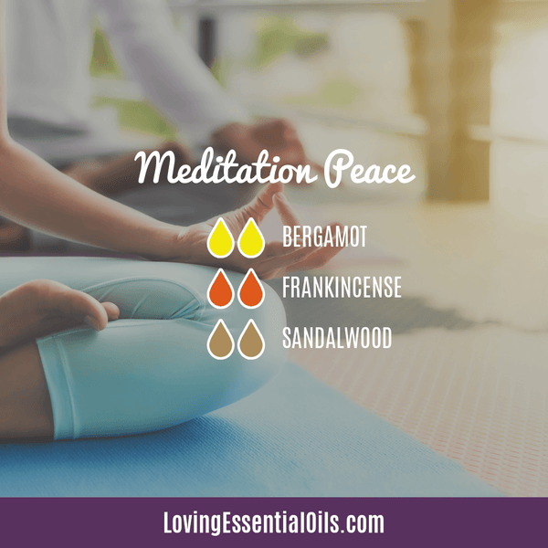 How to Use Essential Oils for Meditation - Meditation peace Diffuser Blend by Loving Essential Oils