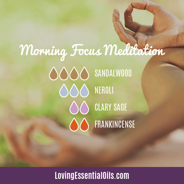How to Use Essential Oils for Meditation - Morning Focus Meditation Diffuser Blend by Loving Essential Oils