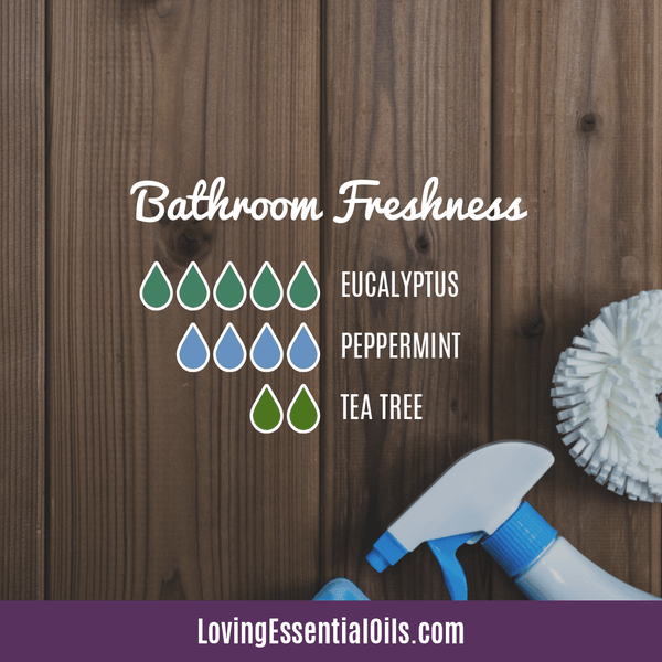 Top 10 Essential Oils for the Bathroom with Recipes! Bathroom Freshness Diffuser Blend by Loving Essential Oils