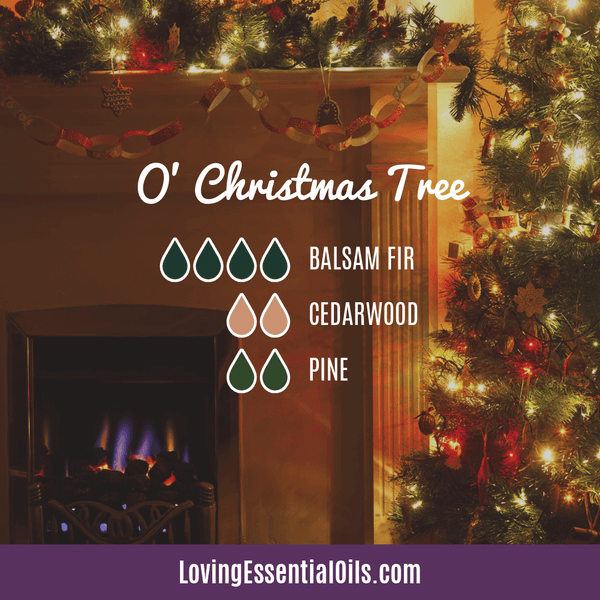 Evergreen Diffuser Recipes - O' Christmas Tree Difuser Blend