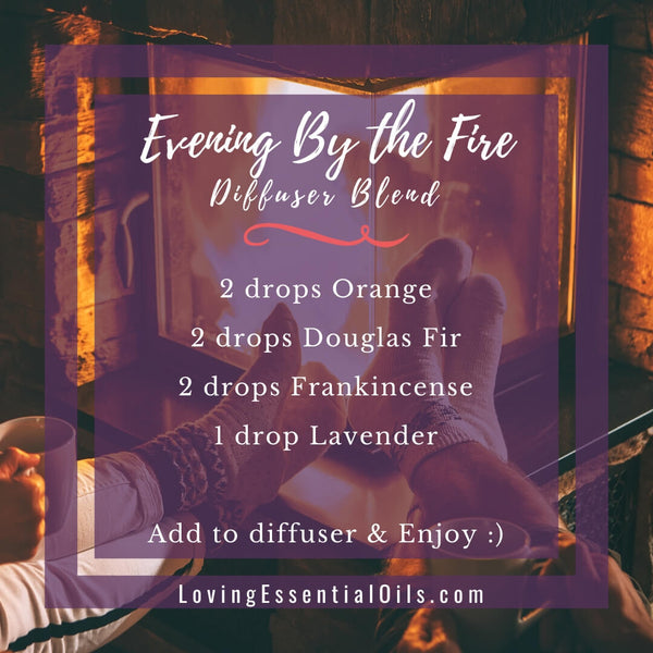 10 Fall Diffuser Blends - Wonderful Scents of the Season! by Loving Essential Oils  | Evening by the Fire with orange, douglas fir, frankincense, lavender