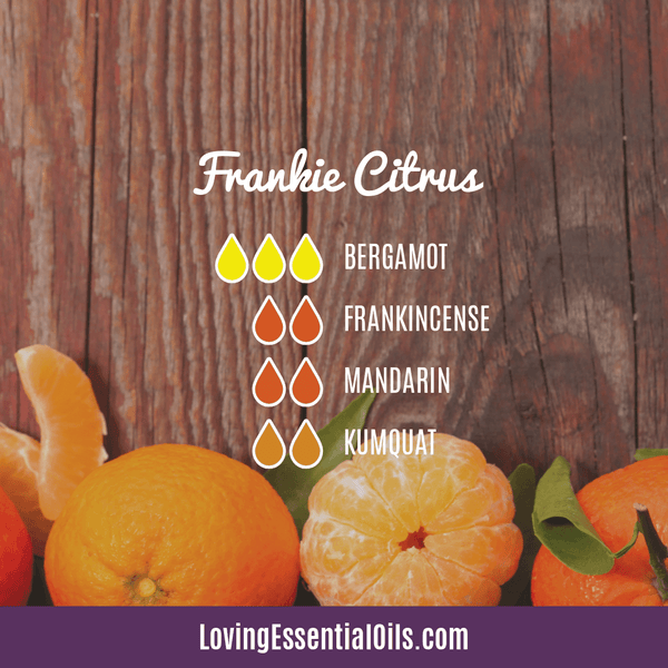 10 Frankincense Diffuser Blends for Health & Wellness by Loving Essential Oils | Frankie Citrus with bergamot, frankincense, mandarin, and kumquat