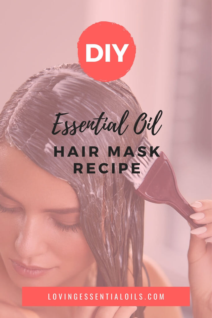 DIY Hair Mask Recipe with Essential Oils - Lavender & Rosemary Blend