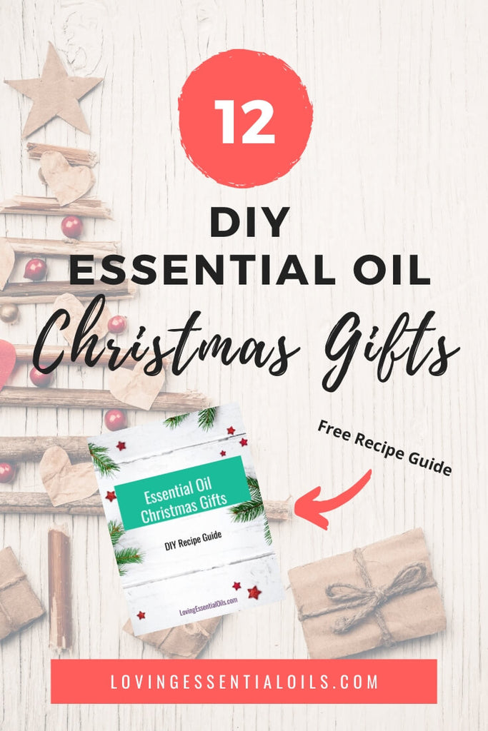 12 Best Essential Oil Christmas Gifts To Diy Free Recipe Guide