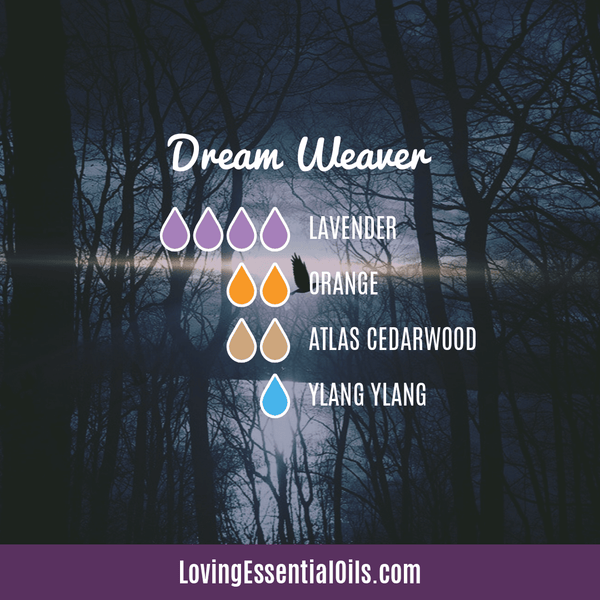 Lavender Diffuser Blends - Promtoe Comfort & Oily Wellness by Loving Essential Oils | Dream Weaver with lavender, orange, atlas cedarwood, and ylang ylang essential oil