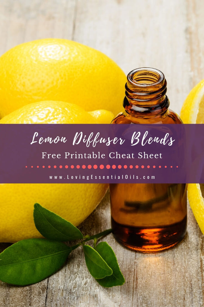DIY Lemon Diffuser Recipes - Free Printable by Loving Essential Oils
