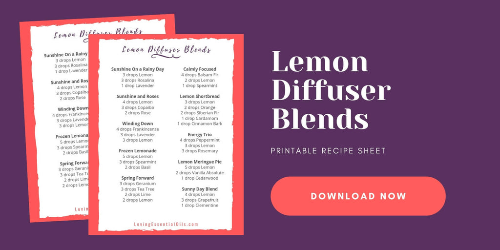 Lemon Essential Oil Blend for Diffuser Free Cheat Sheet by Loving Essential Oils