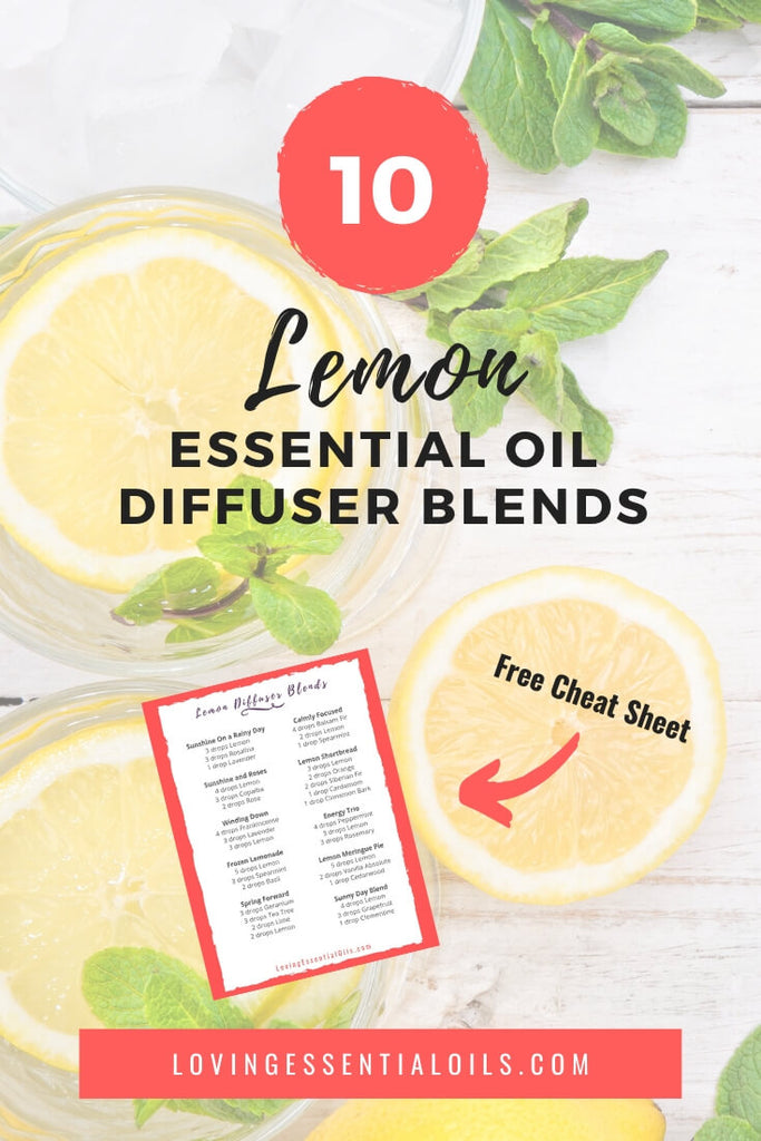 Lemon Essential Oil Diffuser Blends by Loving Essential Oils | Start diffusing lemon oil today!