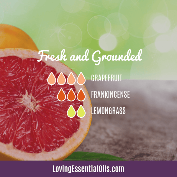 Lemongrass Diffuser Blends - Ease Stress & Raise Spirits! by Loving Essential Oils | Fresh and Grounded with grapefruit, frankincense and lemongrass