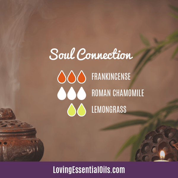 Lemongrass Diffuser Blends - Ease Stress & Raise Spirits! by Loving Essential Oils | Soul Connection with frankincense, roman chamomile, and lemongrass
