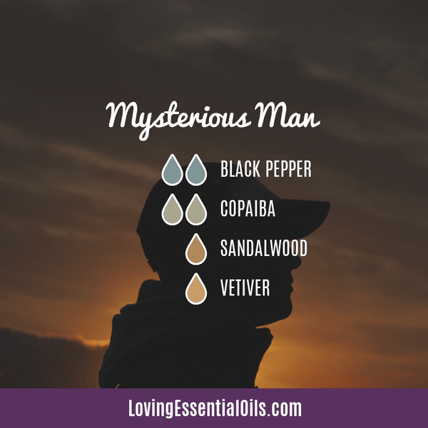Manly Diffuser Recipes - Mysterious Man by Loving Essential Oils with black pepper, copaiba, sandalwood, and vetiver