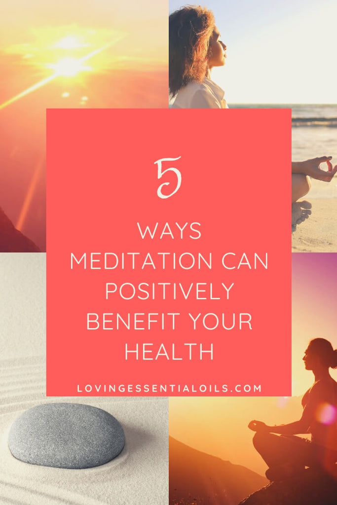 Meditation Positive Benefits for Health and Wellness