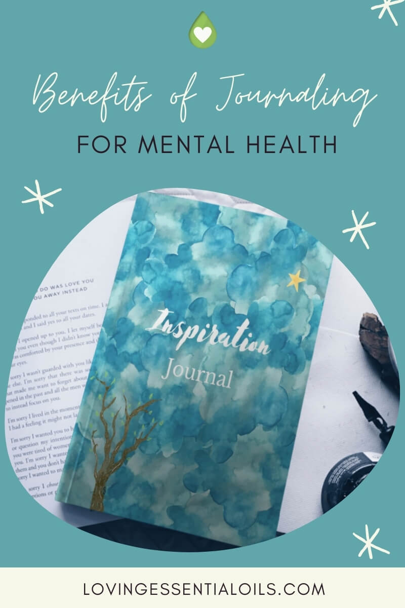 Mental health benefits of journaling by Loving Essential Oils