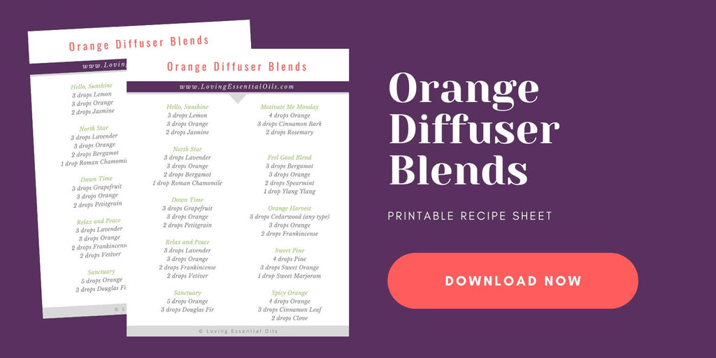 Orange Essential Oil Blends with Free Printable Cheat Sheet by Loving Essential Oils