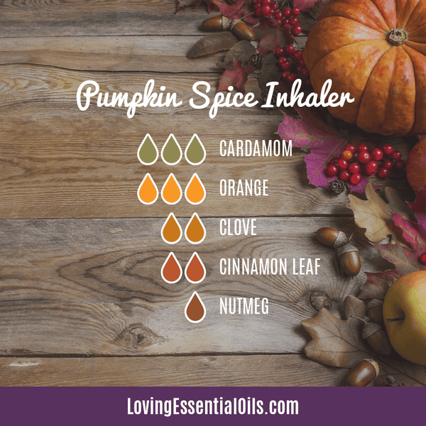 8 Pumpkin Spice Essential Oil Blends - Scent of the Season by Loving Essential Oils | Inhaler blend with cardamom, orange, clove, cinnamon leaf and nutmeg