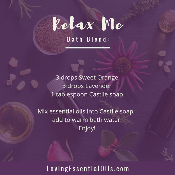 Relax Me Bath Blend - 50 Oily Ideas for an Aromatherapy Bath YOU Will Love! by Loving Essential Oils