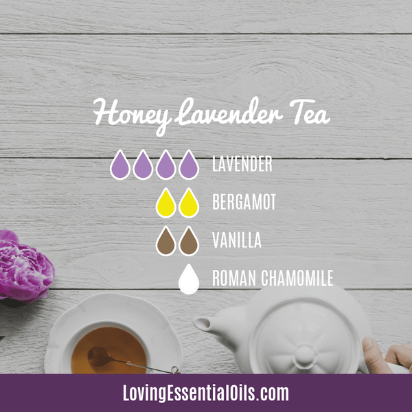 Relaxing Essential Oils to Diffuse - Honey Lavender Tea by Loving Essential Oils - Lavender, bergamot, vanilla, and roman chammomile