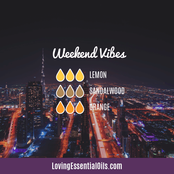 Sandalwood Diffuser Blends - Create A Peaceful Space by Loving Essential Oils | Weekend Vibes with lemon, sandalwood, and orange