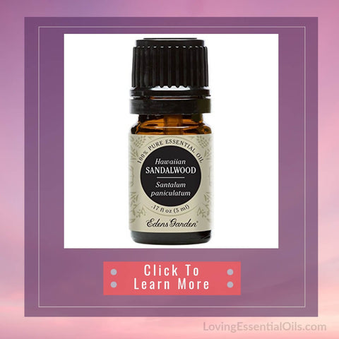 Sandalwood Diffuser Blends - Create A Peaceful Space by Loving Essential Oils | Hawaiian Sandalwood from Edens Garden