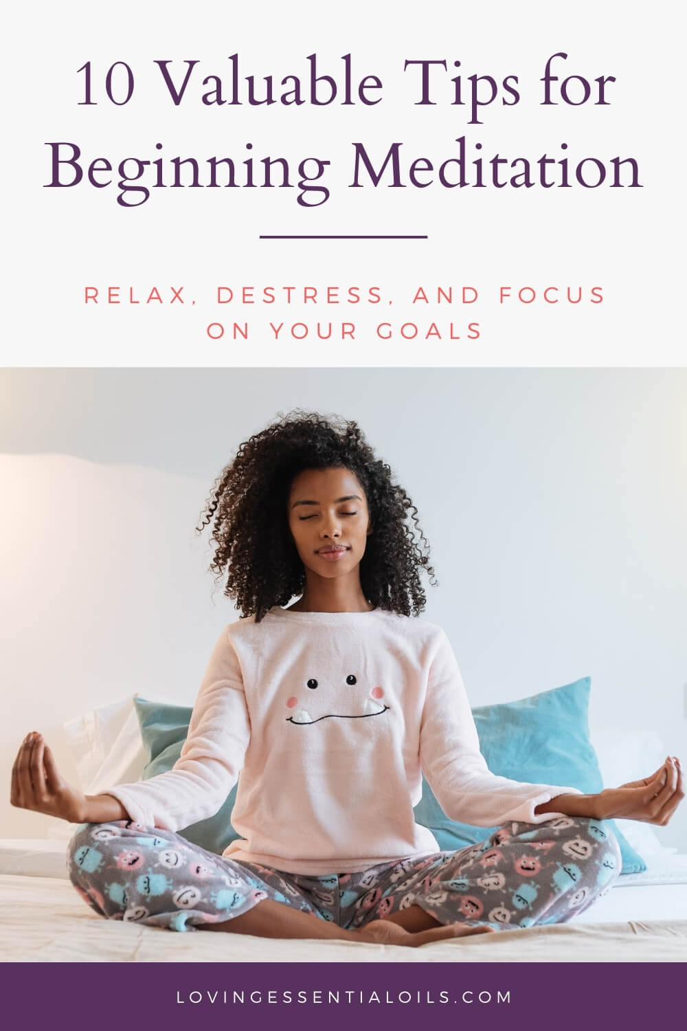 Starting Meditation for Beginners by Loving Essential Oils
