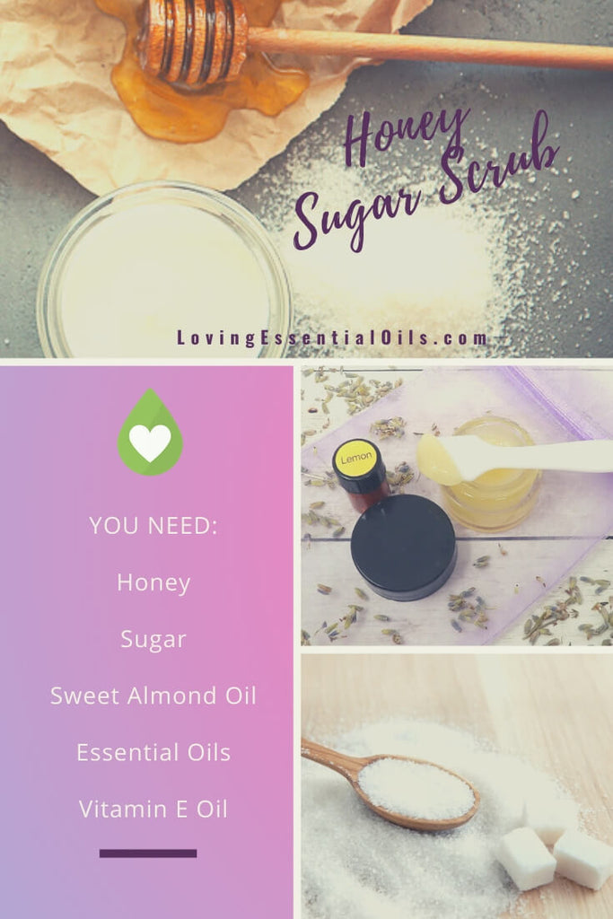 Honey and Sugar Scrub Ingredients plus Recipes for Lips, Face, and Body