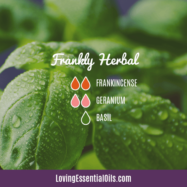 Best Summer Diffuser Blends by Loving Essential Oils | Frankly Herbal Diffuser Blend with frankincense, geranium, and basil essential oil